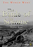 Ross, Stewart: The Battle of the Somme (World Wars)