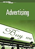 Advertising (Mediawise) by Julian Petley