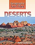 Deserts (Geography Fact Files) by Anna…