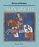 Ross, Stewart: Monarchs (Medieval Realms)