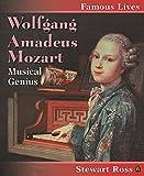 Ross, Stewart: Wolfgang Amadeus Mozart (Famous Lives)
