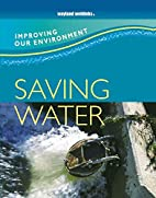 Saving Water (Improving Our Environment) by…