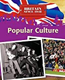 Tonge, Neil: Popular Culture (Britain Since 1948)