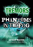 Anthony Masters: Phantoms in the Fog