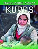 King, John: Kurds (People Under Threat)