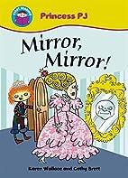 Start Reading: Princess PJ: Mirror Mirror!…