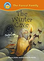 The Winter Cave (Start Reading: The Forest…