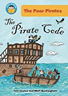 The Pirate Code (Start Reading: The Poor…
