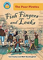 Fish Fingers and Leaks (Start Reading: The…