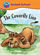Start Reading: Animal School: The Cowardly…
