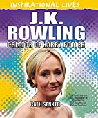 J.K. Rowling (Inspirational Lives) by Cath…