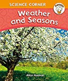 Harman, Alice: Weather and Seasons (Popcorn: Science Corner)