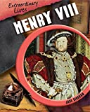 Bingham, Jane: Henry VIII (Extraordinary Lives)