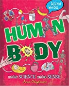 Human Body (Mind Webs) by Anna Claybourne