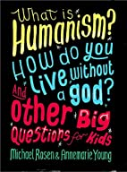 What is Humanism? How do you live without a…
