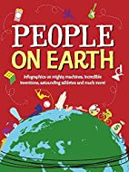 People on Earth (The World in Infographics)…