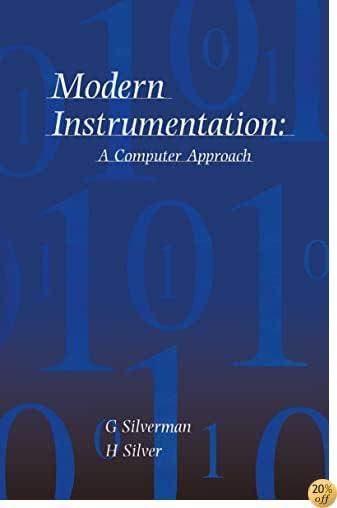 Modern Instrumentation: A Computer Approach
