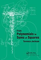 From Polynomials to Sums of Squares by T.H…