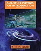 Quantum Physics: An Introduction (The…