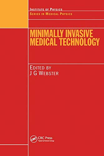 minimally-invasive-medical-technology-series-in-medical-physics-and-biomedical-engineering