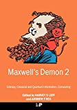 Leff, H. S.: Maxwell's Demon 2: Entropy, Classical and Quatum Information, Computing
