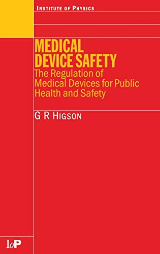 medical-device-safety-the-regulation-of-medical-devices-for-public-health-and-safety