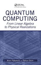 Quantum Computing: From Linear Algebra to…