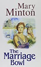 The Marriage Bowl by Mary Minton