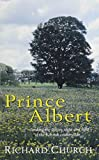 Church, Richard: Prince Albert (Ulverscroft General Fiction)