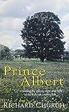 Church, Richard: Prince Albert (Ulverscroft General Fiction)