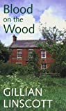 Linscott, Gillian: Blood on the Wood