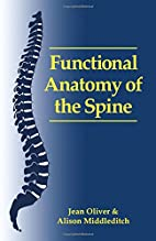 Functional Anatomy of the Spine by Jean…
