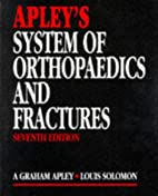 Apley's system of orthopaedics and fractures…