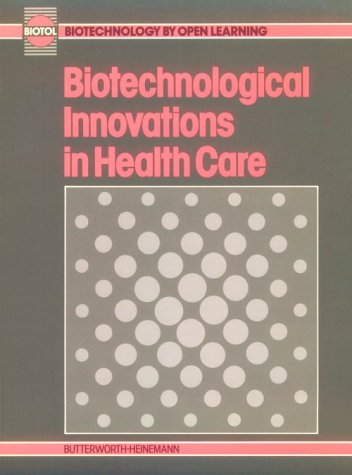 biotechnological-innovations-in-health-care-biotechnology-by-open-learning
