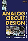 Williams, Jim: Analog Circuit Design: Art, Science and Personalities
