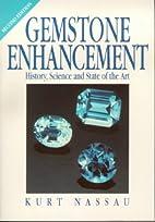 Gemstone Enhancement, Second Edition by Kurt…