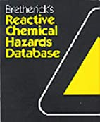Bretherick's Handbook of Reactive Chemical…