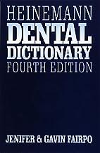 Heinemann dental dictionary by Jenifer E. H.…