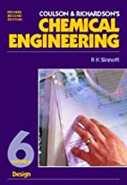 Chemical Engineering Vol 6, Second Edition:…