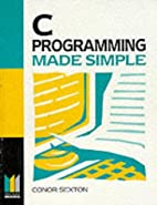 C Programming Made Simple [1st Ed.] by Conor…
