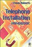 Roberts, Stephen: Telephone Installation Handbook