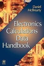 Electronics Calculations Data Handbook by…