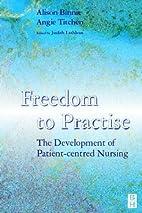 Freedom to Practice: The Development of…