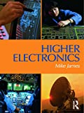 James, Mike: Higher Electronics