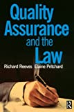 Pritchard, Elaine: Quality Assurance and the Law