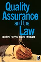 Quality Assurance and the Law by Richard…