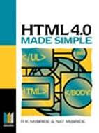 HTML 4.0 made simple by P.K. McBride