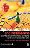 Frost, Chris: Operational Risk and Resilience: Understanding and Minimising Operational Risk to Secure Shareholder Value
