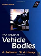 Repair of Vehicle Bodies, Fourth Edition by…