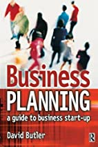 Business Planning: A Guide to Business…